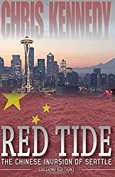 Red Tide: The Chinese Invasion of Seattle: Volume 1 (Occupied Seattle) by Chris Kennedy (2015-10-01)