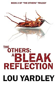 The Others: A Bleak Reflection by [Yardley, Lou]