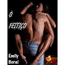O Feitiço: Uma História Erótica (Portuguese Edition)