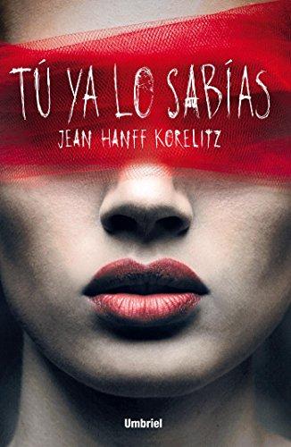 Tú ya lo sabías (Umbriel thriller) por Jean Hanff Korelitz