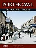 Porthcawl: Photographic Memories