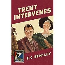 Trent Intervenes (The Detective Club)