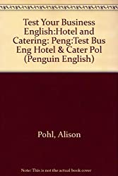Test Your Business English:Hotel and Catering CEE Edition
