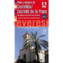 Plano callejero de Castellón/Castelló de la Plana. Con mapa de carreteras de la provincia y callejeros de Villarreal/Vila-real y Almazora/Almassora: ... 1.500.000. (Planos callejeros / serie roja)
