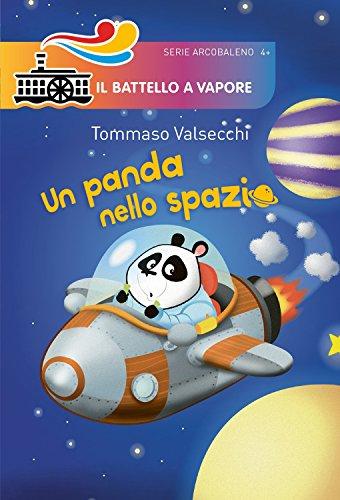 Un panda nello spazio. Ediz. illustrata