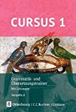 Cursus - Ausgabe A, Latein als 2. Fremdsprache - Neubearbeitung: Grammatik- und Übersetzungstrainer 1: Mit Lösungen