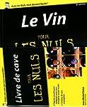 Le Vin pour les Nuls, 8e �dition