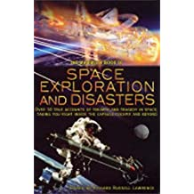 The Mammoth Book of Space Exploration and Disaster (Mammoth Books) (English Edition)