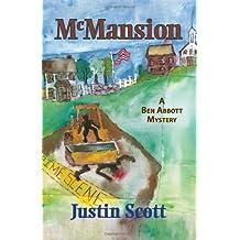 McMansion (Ben Abbott Series) by Justin Scott (2006-12-15)