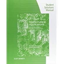 Student Solutions Manual for Harshbarger/Reynolds's Mathematical Applications for the Management, Life, and Social Sciences, 12th