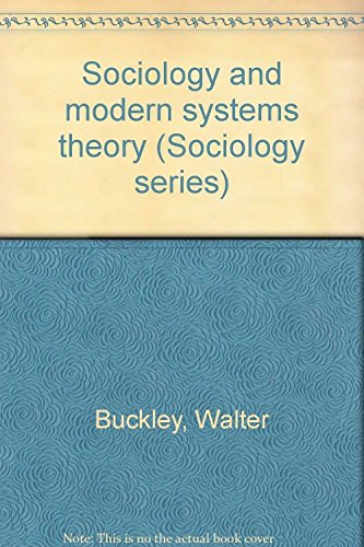 Sociology and modern systems theory (Sociology series)
