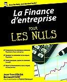 La Finance d'entreprise pour les Nuls (French Edition)