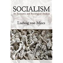 Socialism: An Economic and Sociological Analysis (English Edition)