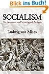 Socialism: An Economic and Sociologic...