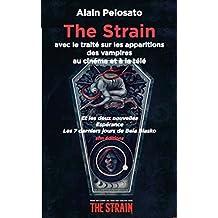 The Strain: avec le traité sur les apparitions des vampires au cinéma et à la télé
