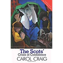Scots' Crisis of Confidence by Carol Craig (2011-09-30)