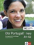 Olá Portugal ! neu A1-A2: Portugiesisch für Anfänger. Kursbuch mit MP3-CD (Olá Portugal! neu / Portugiesisch für An