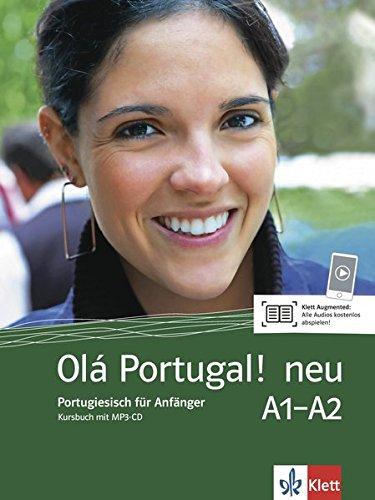 Olá Portugal ! neu A1-A2: Portugiesisch für Anfänger. Kursbuch mit MP3-CD (Olá Portugal! neu / Portugiesisch für Anfänger)