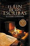 Fin de los escribas by Glenn Cooper (September 16,2014)