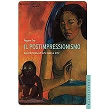 Il Postimpressionismo: La promessa di una nuova arte