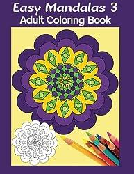 Easy Mandalas 3: Adult Coloring Book