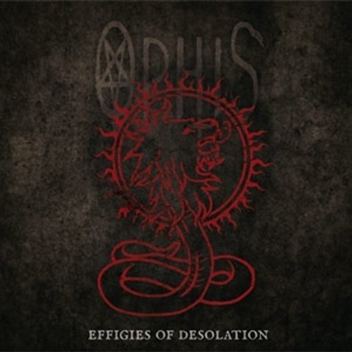 Effigies of Desolation by Ophis
