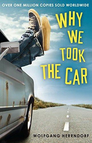 Why We Took the Car por Wolfgang Herrndorf