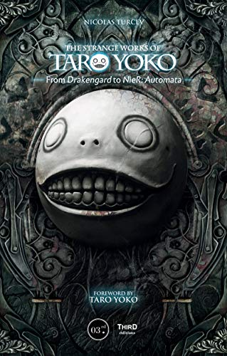 The Strange Works of Taro Yoko: From Drakengard to NieR: Automata (English Edition)