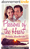 Passions of the Heart:  A Christian Romance Novella (Bradley Sisters Book 3) (English Edition)