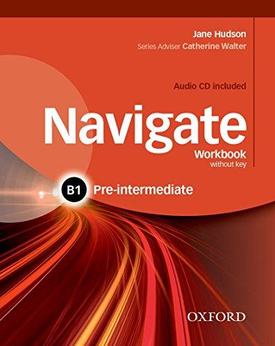 Navigate B1. Workbook. Without key. Per le Scuole superiori. Con CD. Con espansione online