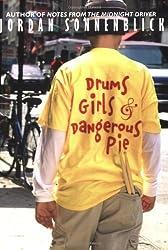 Drums, Girls, and Dangerous Pie by Jordan Sonnenblick (2006-09-01)