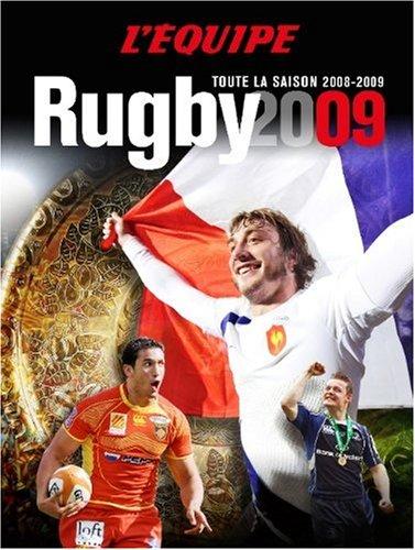 Rugby 2009 - Toute la saison 2008-2009 PDF Books
