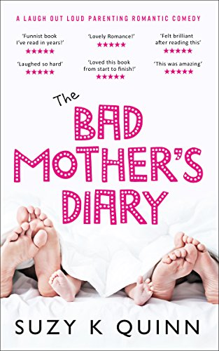 the-bad-mothers-diary-laugh-out-loud-parenting-romantic-comedy-bad-mothers-romance-book-1
