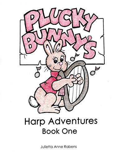 Plucky Bunny's Harp Adventures Book 1: Volume 1