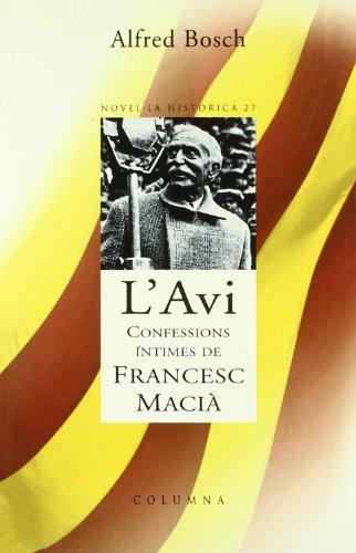 Portada del libro L'avi.: Francesc Macià una vida de llegenda (Clàssica)