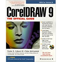 CorelDRAW 9: The Official Guide by Foster D. Coburn III (1999-07-12)