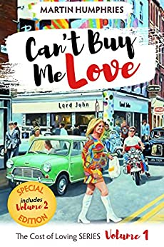 Book cover image for Can't Buy Me Love: A wild coming of age journey through the swinging sixties. (The Cost of Loving Series Book 1)