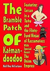 The Bramble Patch of Katmandoodoo (English Edition)