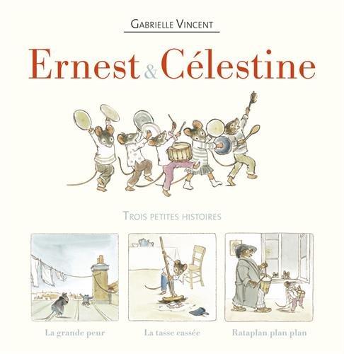 Ernest et Célestine : Trois petites histoires : Coffret en 3 volumes : Rataplan plan plan ; La grande peur ; La tasse cassée
