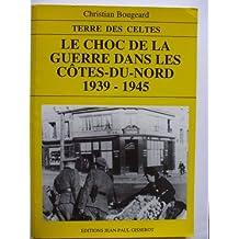 Le choc de la guerre dans les Côtes-du-Nord, 1939-1945