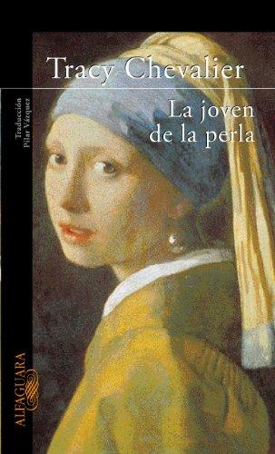 La joven de la perla (Fuera de colección) por Tracy Chevalier