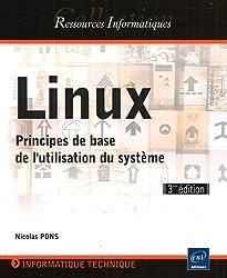 Linux - Principes de base de l'utilisation du système [3e édition]