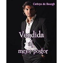 Vendida al mejor postor  (Spanish Edition)