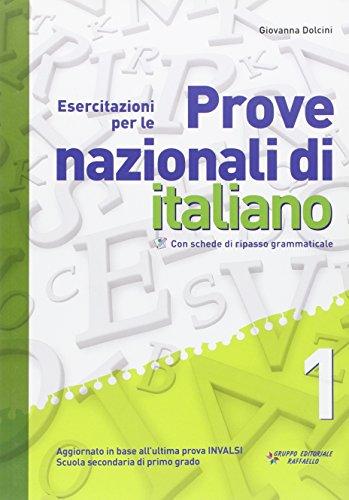 Esercitazioni per le prove nazionali di italiano. Per la 1ª classe secondaria di primo grado