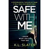 Safe With Me: A psychological thriller so tense it will take your breath away (English Edition)