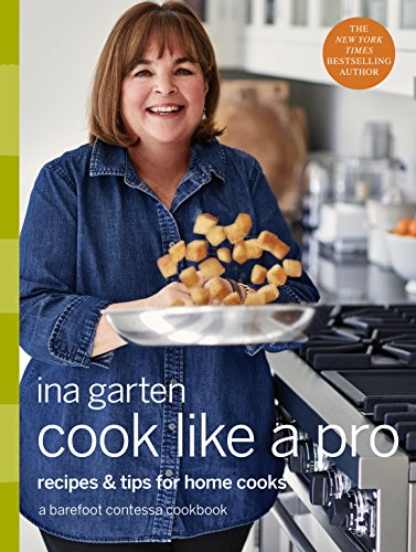 Cook Like a Pro: Recipes and Tips for Home Cooks (English Edition)
