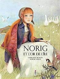 Norig et l'or de l'île par Ghislaine Roman