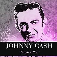 Johnny Cash: Singles, Plus
