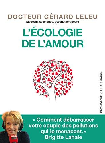 L'Ecologie de l'amour (Psycho-love) par Gerard Leleu