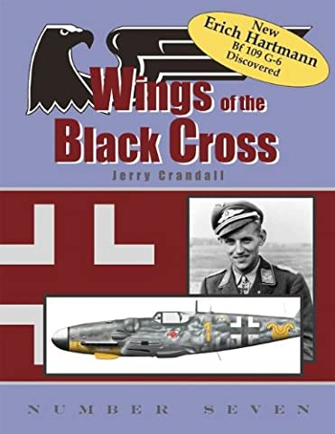Wings of the Black Cross 7: Photo Album of Luftwaffe Aircraft